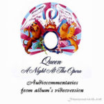 Queen, A Night At The Opera, audiocommentaries, thumb
