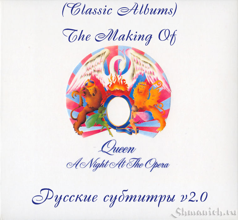 Queen, Making Of, A Night At The Opera, Rus Sub cover