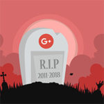 Google+ R.I.P.