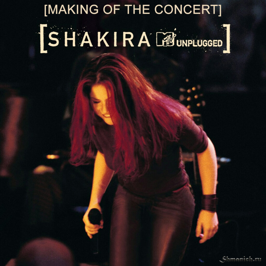 Shakira, MTV Unplugged, Making Of, cover