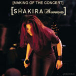 Shakira, MTV Unplugged, Making Of, thumb